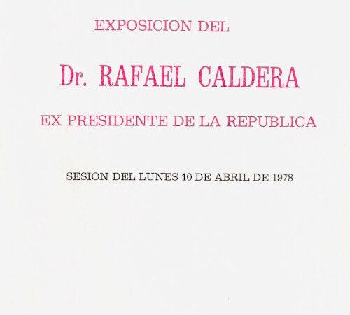 Rafael Caldera - Exposición-Caldera-cuarto-mensaje-CAP-1978_ft