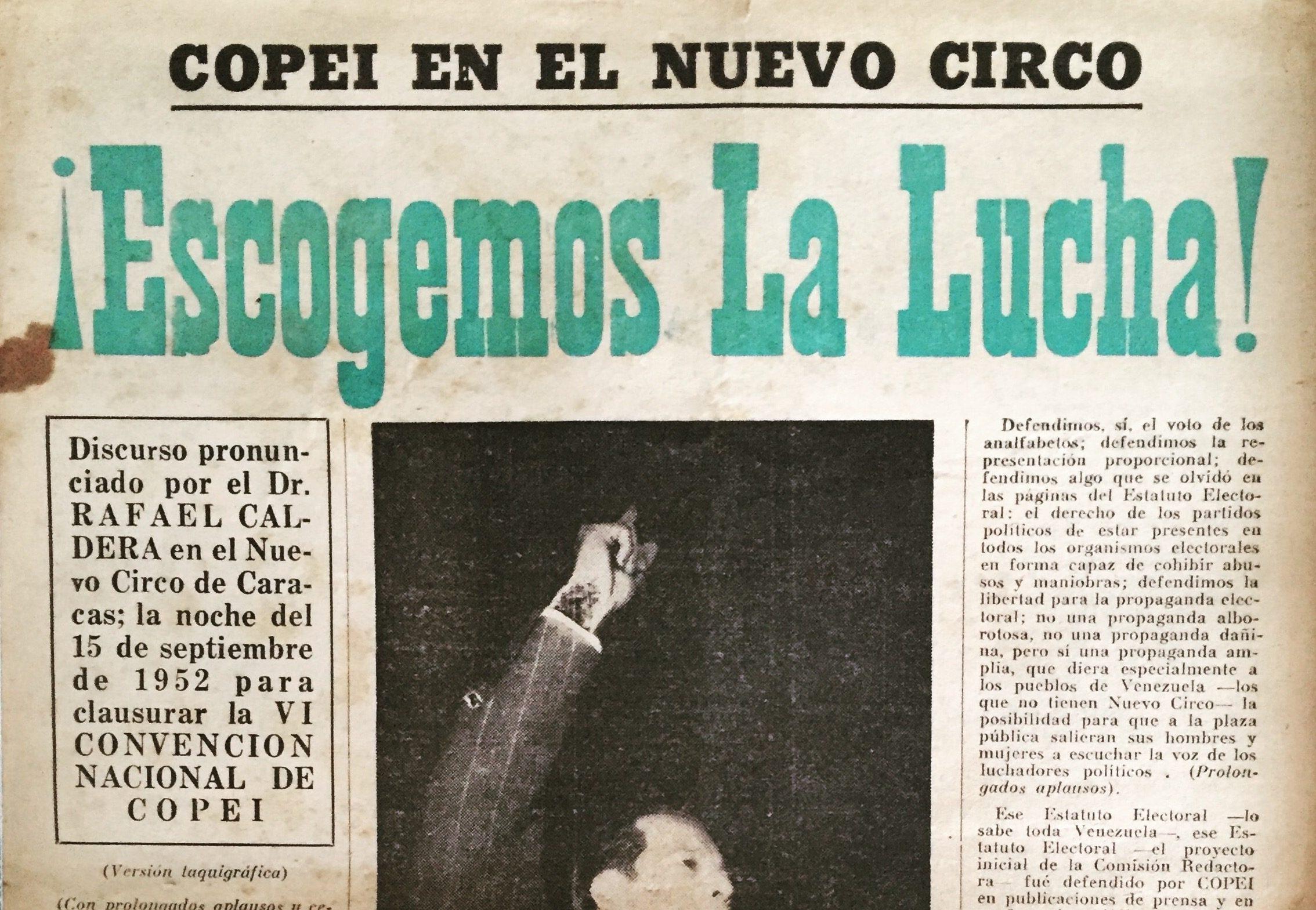 1952. Septiembre, 15. ¡Escogemos la lucha!