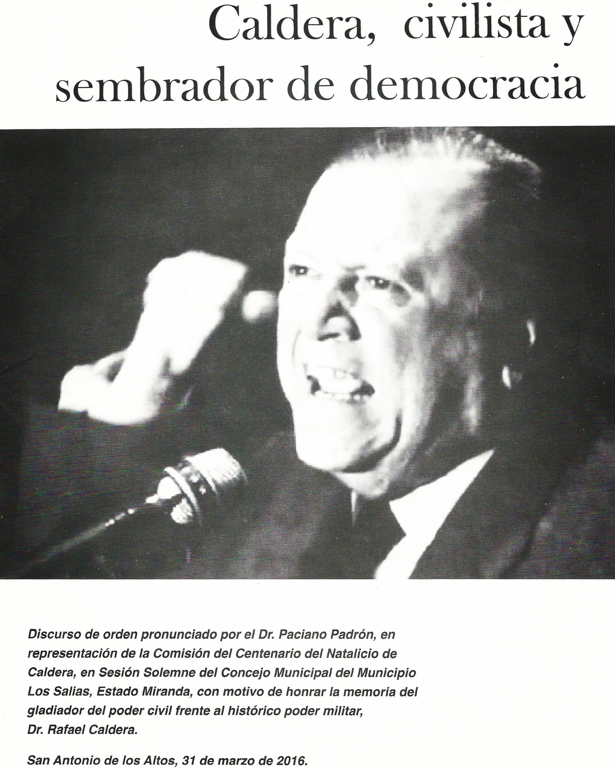 Caldera, civilista y sembrador de democracia – Paciano Padrón (2016)