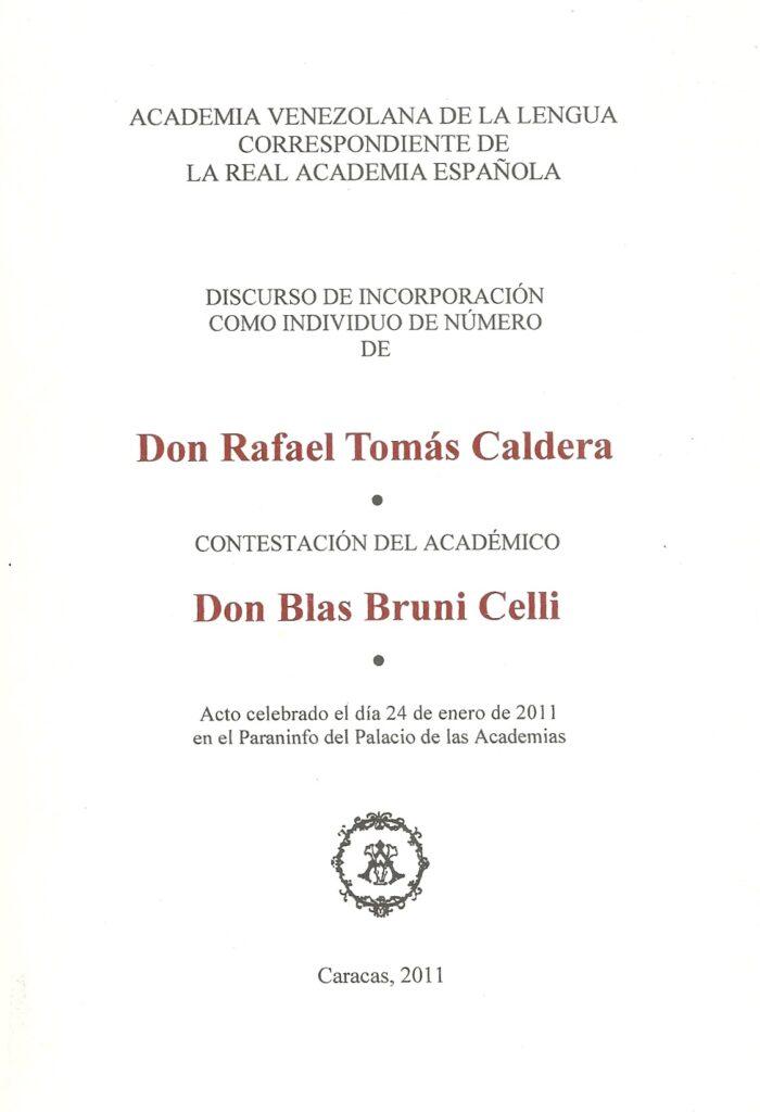 El orador en la república – Rafael Tomás Caldera (2011)