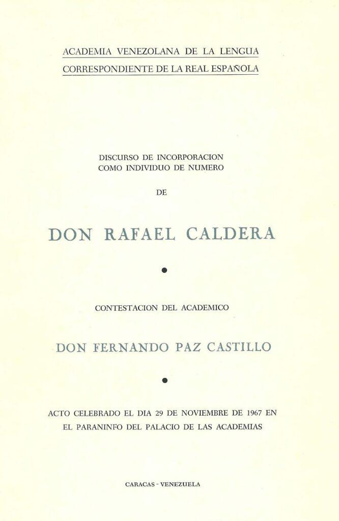 Discurso de incorporación de Rafael Caldera a la Academia Venezolana de la Lengua (1967)